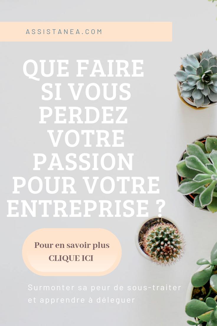 Que faire si vous perdez votre passion pour votre entreprise ? - Assistanea