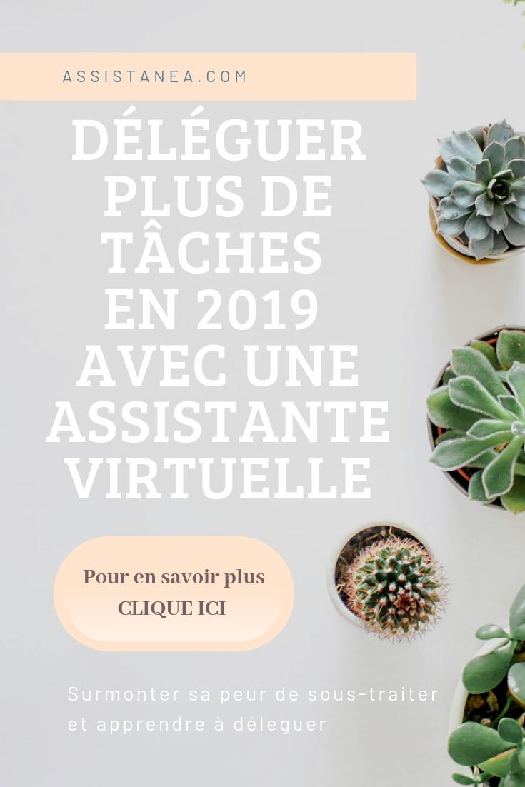 Déléguer plus de tâches en 2019 avec une assistante virtuelle - Assistanea