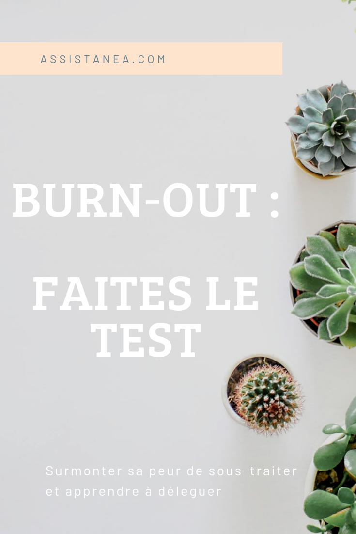 Burn-out : faites le test ! - Assistanea