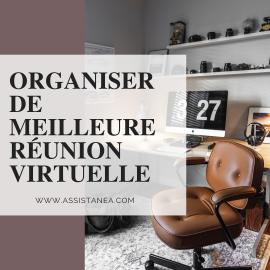 Organiser de meilleurs réunions virtuelles by assistanea