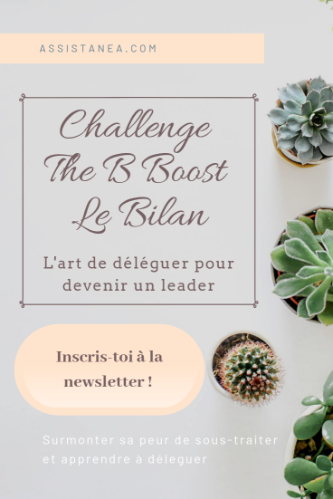 Challenge The B Boost 30 jours - Le bilan - Assistanea