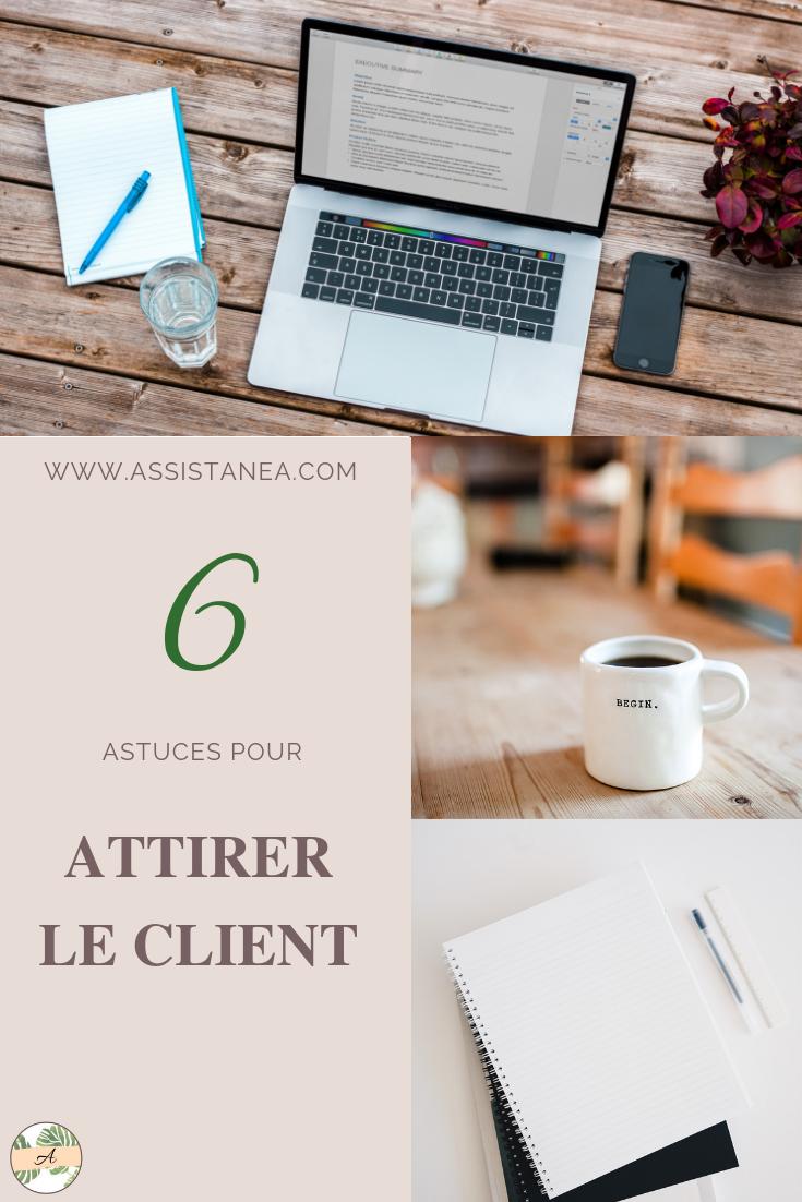 6 méthodes pour attirer tes premiers clients by Assistanea