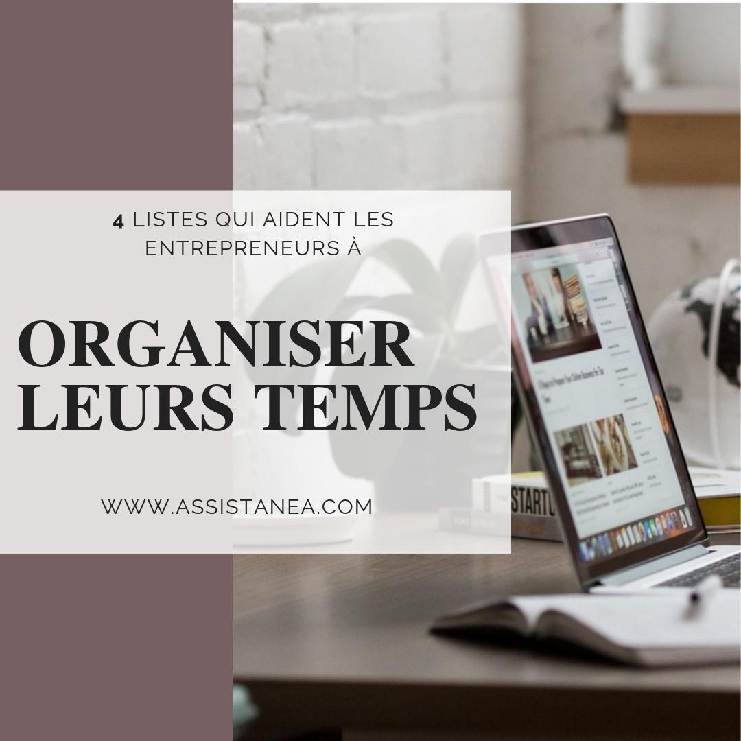 4 listes qui aident les entrepreneurs à organiser leurs temps - assistanea