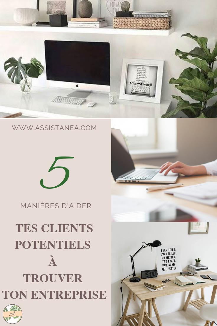 5 manières d'aider tes futurs clients à trouver ton entreprise by Assistanea