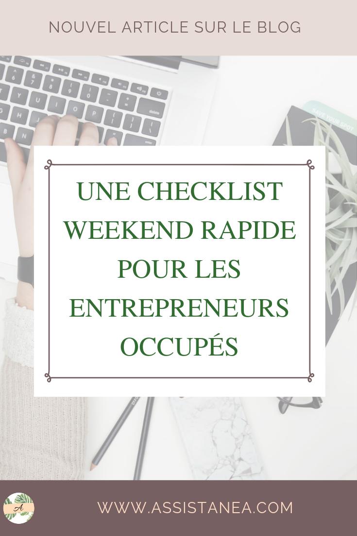Une checklist weekend rapide pour les entrepreneurs occupés