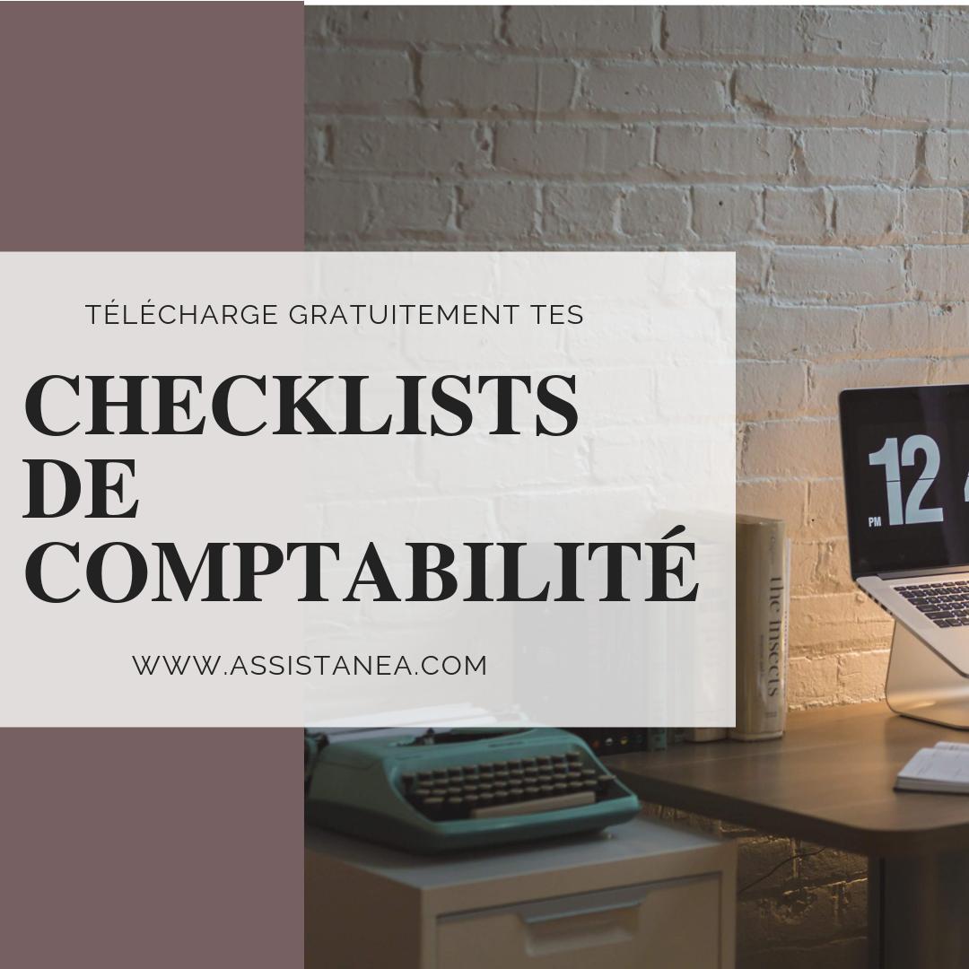 Télécharge gratuitement tes checklists de comptabilités - By assistanea