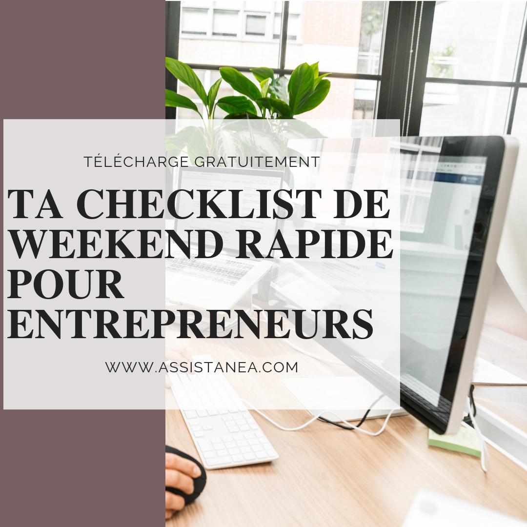Ta checklist de weekend rapide pour entrepreneur